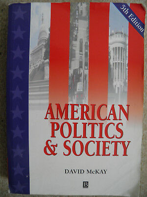 American Politics and Society by David McKay. Paperback. Good condition.