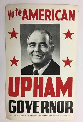 Vintage Vote AMERICAN Party Poster-board Sign UPHAM for Gov Wisconsin 1972