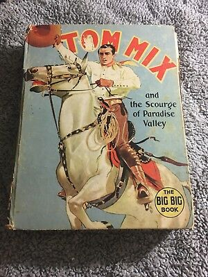 TOM MIX SCOURGE OF PARADISE VALLEY 1937 The Big Big Book