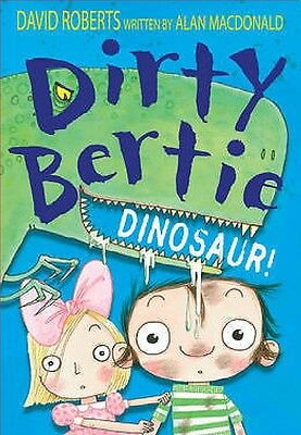 NEW    DINOSAUR ! - DIRTY BERTIE by Alan MacDonald