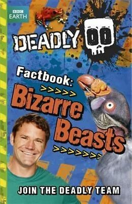 NEW DEADLY FACTBOOK (5) BIZARRE BEASTS  Steve Backshall BBC