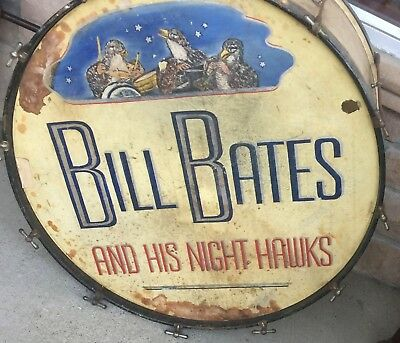 Antique Hand Painted Folk-Art  Bass Drum BILL BATES AND HIS NIGHT HAWKS 1930'S