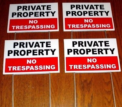 4 PRIVATE PROPERTY NO TRESPASSING Plastic Coroplast  YARD SIGNS 6 x 9 w/ Stakes