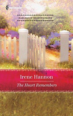 The Heart Remembers (Harlequin Heartwarming) By Irene Hannon