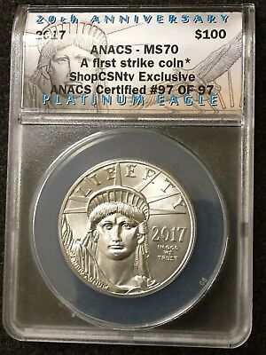 2017 1oz Platinum Eagle $100 20TH Anniversary ANACS #97 of 97 MS-70 FIRST STRIKE