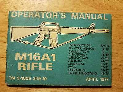1977 M16A1 Rifle Operator's Manual Army Issue Vintage