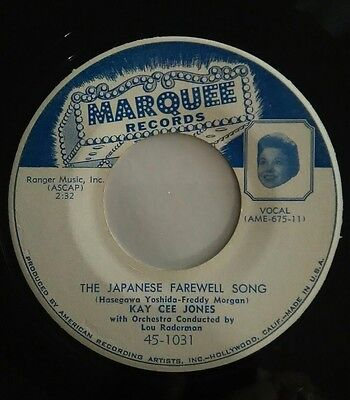 """Kay Cee Jones,the Japanese Farewell Song"""" #1031 Marquee, 45 Record 1955"""