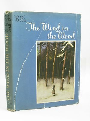 THE WIND IN THE WOOD - BB, . Illus. by BB,