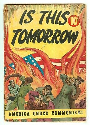 Is This Tomorrow?   Communists taking over the United States  52 Pages   1947
