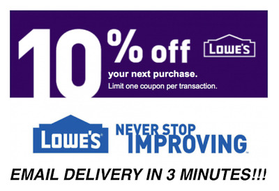 ONE 1x Lowes 10% OFF Coupons Discount - Lowe's In store/online - Fast Delivery