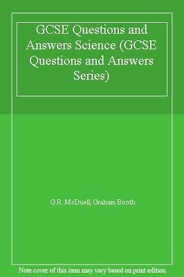 GCSE Questions and Answers Science (GCSE Questions and Answers Series) By G.R.