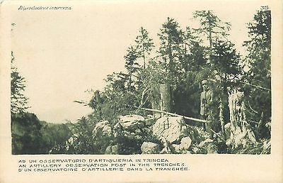 WW1 Italia Italy an artillery observation post in the trenches
