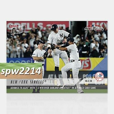 2018 Topps Now New York Yankees #839 Advance to ALDS with Wild Card Game Win