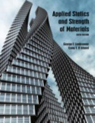 Applied Statics and Strength of Materials by Leonard Spiegel, Craig D'Allaird...