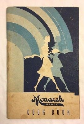 1946 Monarch Range Cook Book For Use W/ Gas, Coal, Wood, Electirc Or Com. Ranges