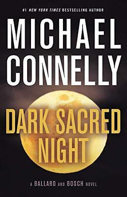 Dark Sacred Night A Ballard and Bosch by Michael Connelly Hardcover Oct 30 2018