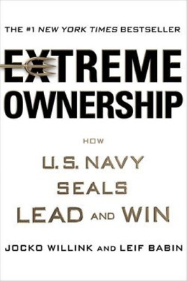 Extreme Ownership : How U.S. Navy Seals Lead and Win Hardcover--by Jocko Willink