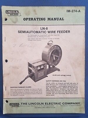 LINCOLN WELDERS OPERATING Manual LN 8 Semiautomatic Wire Feeder