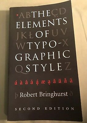 The Elements of Typographic Style by Robert Bringhurst 1996 2nd Ed. Paperback