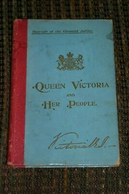 Queen Victoria and Her People 1897 by Rev C S Dawe Diamond Jubilee Souvenir Book