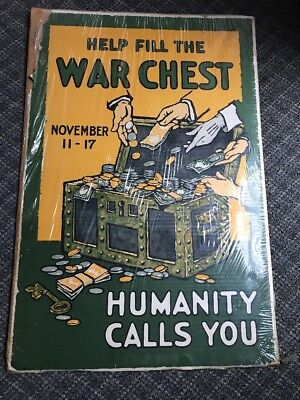 "Original RARE WW 1 Poster,""HELP FILL THE WAR CHEST HUMANITY CALLS YOU""NO RESV"