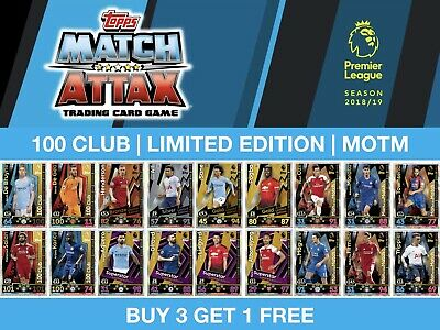 Match Attax 2018/19 18/19 100 CLUB / LIMITED EDITION / MAN OF THE MATCH CARDS