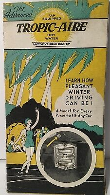 VTG Tropic Aire Car Heater 1934 Ad Promotional Brochure Hot Water Heater