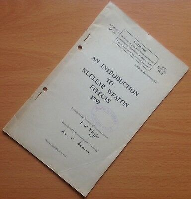 Original 1959 British Training Manual: An Introduction To Nuclear Weapon Effects