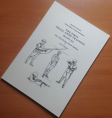 """""""THE FIRST SMALL ARMS TRAINING PAMPHLET. The 1924 Pocket Book Edition"""" G.T.Davis"""