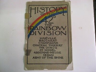 Original WWI History of the 42d the Rainbow Division Copyright 1919 by Rainbow