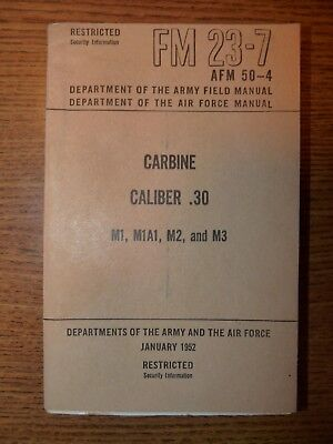 US Army FM-23-7 Carbine M1, M1A1, M2 and M3, pocket sized 1952