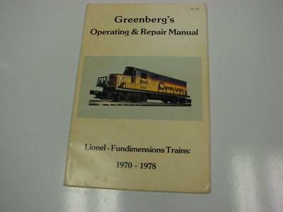 Greenberg's Operating & Repair Manual: Lionel-Fundimensions Trains, 1970-1978