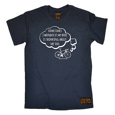 Cycling T-Shirt Funny Novelty Mens tee TShirt - Sometimes I Wonder If My Bike Is