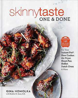 Skinnytaste One and Done : 140 No-Fuss Dinners by Gina Homolka - PDF File