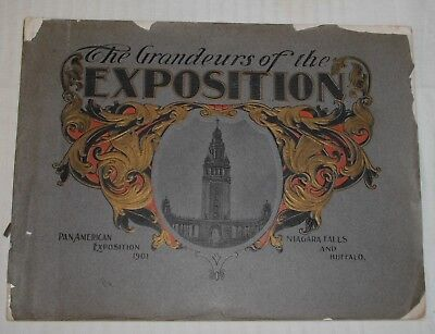 ***the Grandeurs Of The Pan-American Exposition Booklet***buffalo 1901