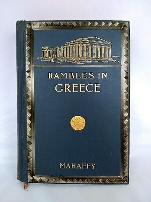 Rare Antique Copy of Rambles In Greece by J. P. Mahaffy With Original Map 1892