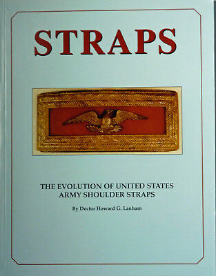 Book: Straps: The Evolution of United States Army Shoulder Straps (Boards)