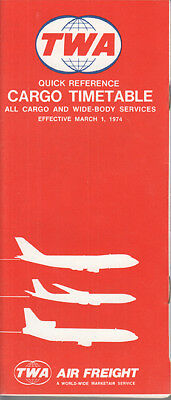 TWA Trans World Airlines timetable 3/1/74 Cargo
