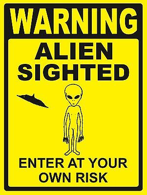 Warning...alien Sighted - Sign- #ps-469/70 ....large