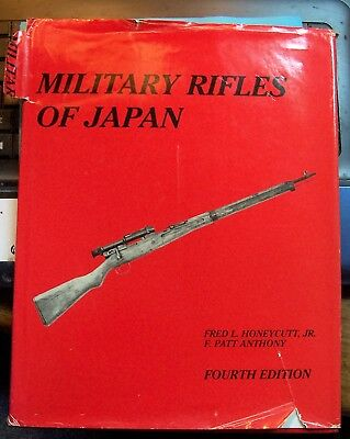 MILITARY RIFLES OF JAPAN by Fred L. Honeycutt, Jr