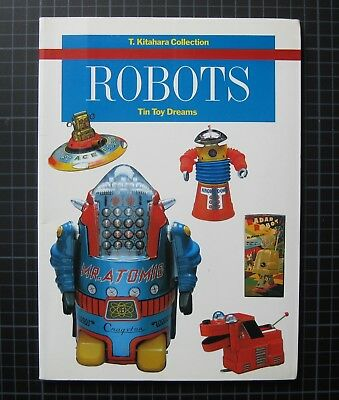 Robots Teruhisa Kitahara Roboter Collection Tin Toy Dreams!