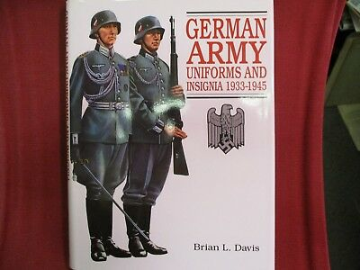 German Army Uniforms and insignia 1933-1945 by Brian Davis