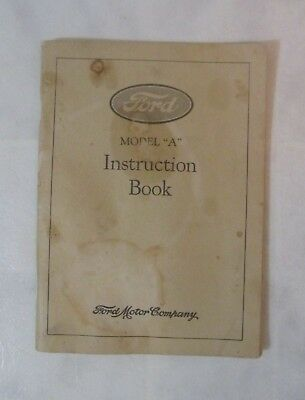 Ford Model A Instruction Book, Reprint