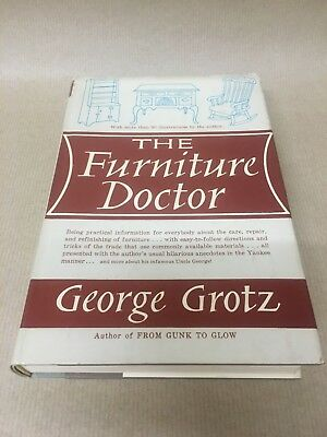 The Furniture Doctor Reference Book By George Grotz 1962