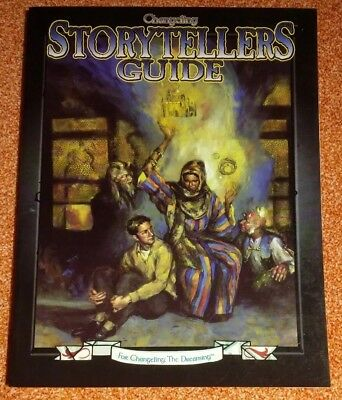 WW 7009 - Storytellers Guide - Changeling the Dreaming - World of Darkness