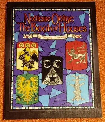 WW 7305 Noblesse Oblige The Book of Houses - Changeling the Dreaming - WoD