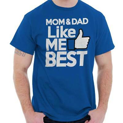 Mom Dad Like Me Best Funny Family Shower Gift Short Sleeve T-Shirt Tees Tshirts