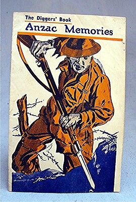 Vintage Booklet -- The Digger's Book -- Anzac Memories   WW I