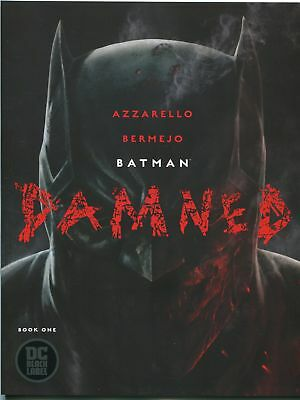Batman Damned #1 First Print UNCENSORED DC Black Label Bermejo Cover A