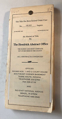 Abstract of Title - Hendrich Abstract Office – Terre Haute, IN/Vigo County
